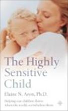 Book Cover - The Highly Sensitive Child